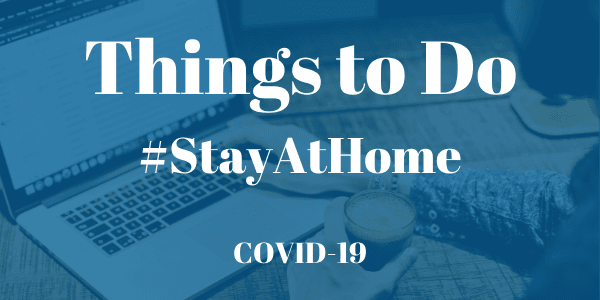 Things to Do StayAtHome